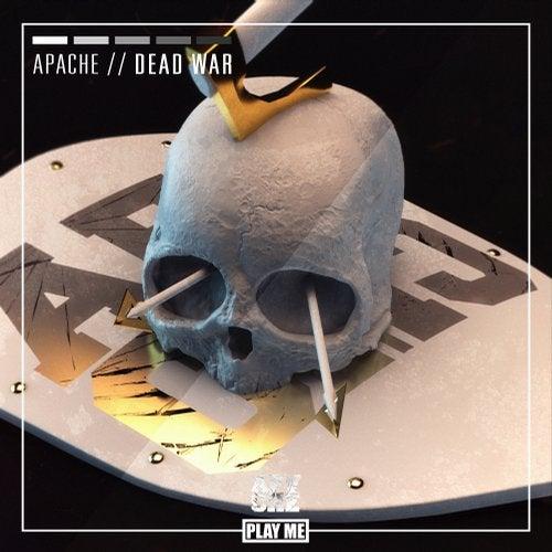 Apache - Dead War (EP) 2019