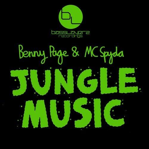Benny Page & Mc SPyda - Jungle Music 2019 [Single]