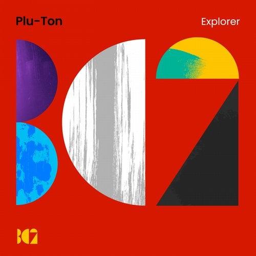 Plu-Ton - Explorer (EP) 2018