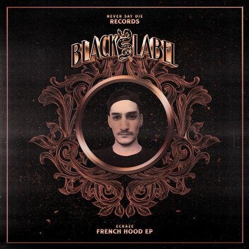 Ecraze - French Hood 2018 [EP]