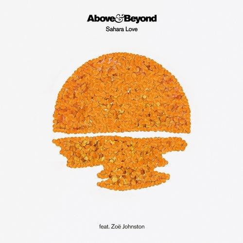 Above & Beyond, Zoe Johnston — Sahara Love (Seven Lions Remix) (EP) 2019
