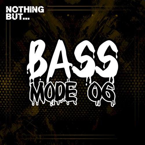 VA- Nothing But... Bass Mode, Vol. 06 [NBBM06]