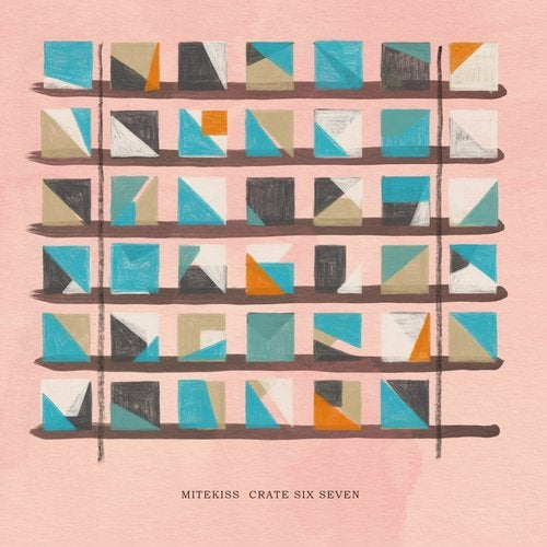 Mitekiss - Crate Six Seven (LP) 2018
