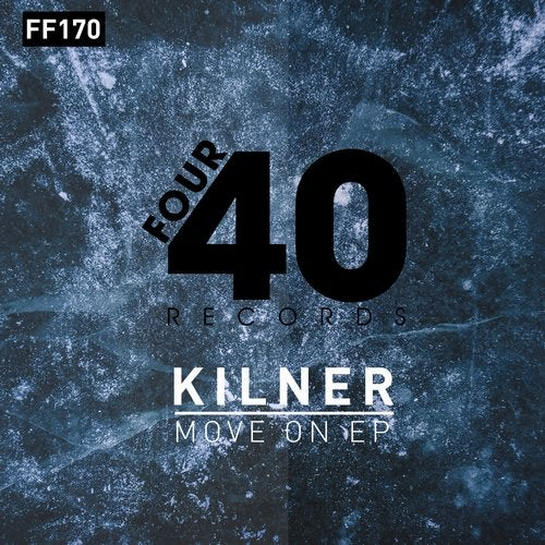Kilner - Move On (EP) 2019