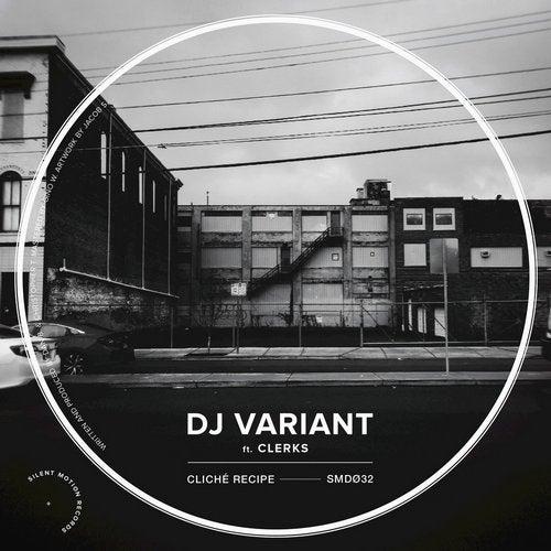 DJ Variant - Cliche Recipe (EP) 2019
