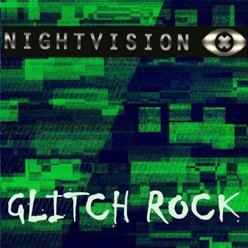 Night Vision Project - Glitch Rock (EP) 2019