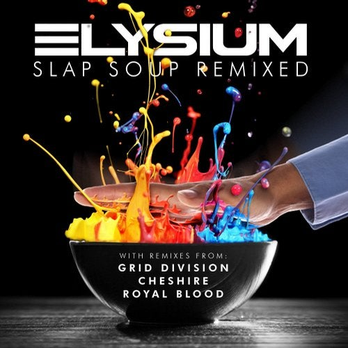 Elysium - Slap Soup Remixed 2018 [EP]
