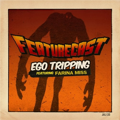 Featurecast - Ego Tripping (feat. Farina Miss) (EP) 2016