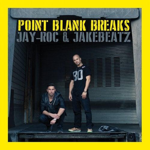 Jay-Roc, Jakebeatz - Point Blank Breaks [LP] 2016