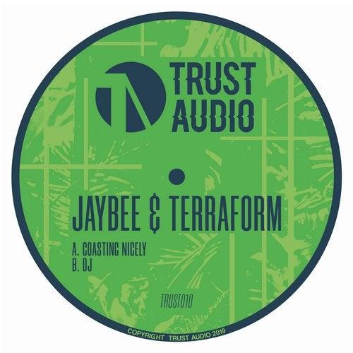 Jaybee + Terraform - Coasting Nicely + DJ 2019 [EP]