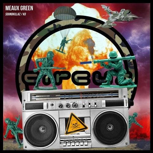 Meaux Green - Soundkillaz vs. KO 2017 [EP]