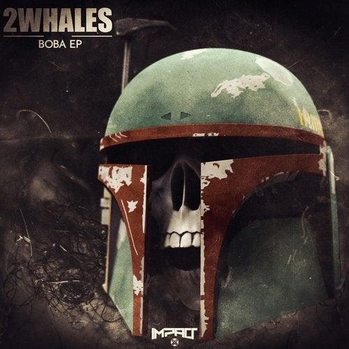 2Whales - Boba [EP] 2017