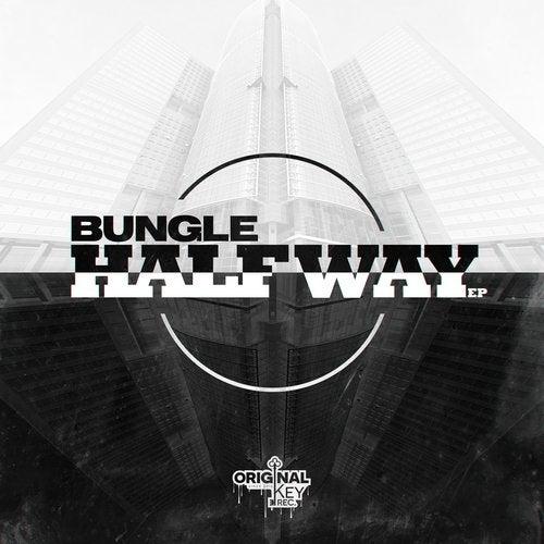 Bungle - Half Way 2019 [EP]