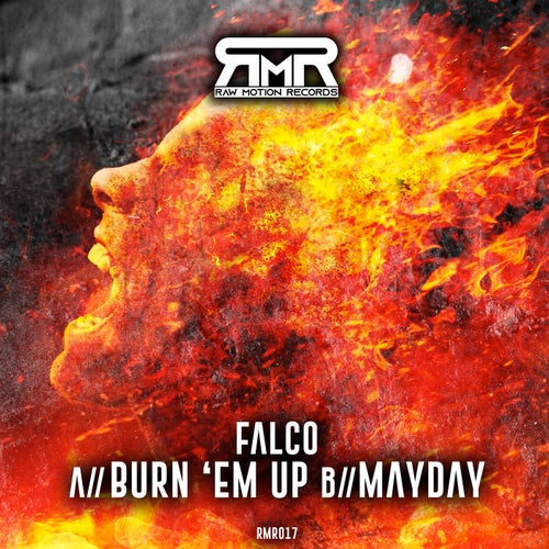 Download Falco - Burn 'em Up / Mayday (RMR017) mp3