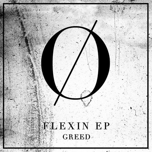 Greed - Flexin [EP] 2018