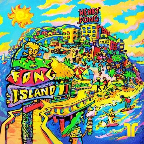 Henry Fong - Fong Island [EP] 2019