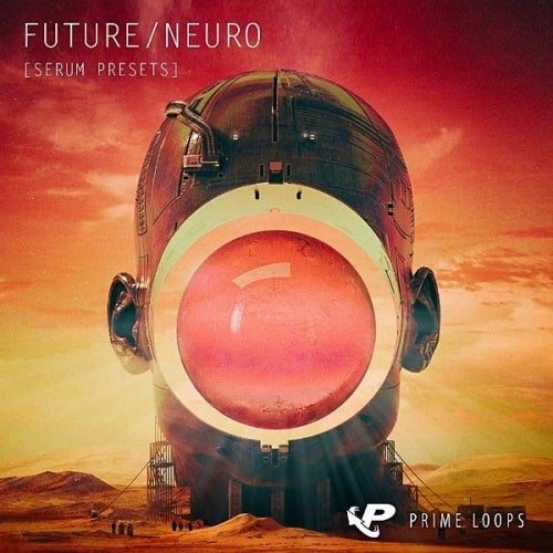 Future Neuro Serum Presets [Prime Loops]