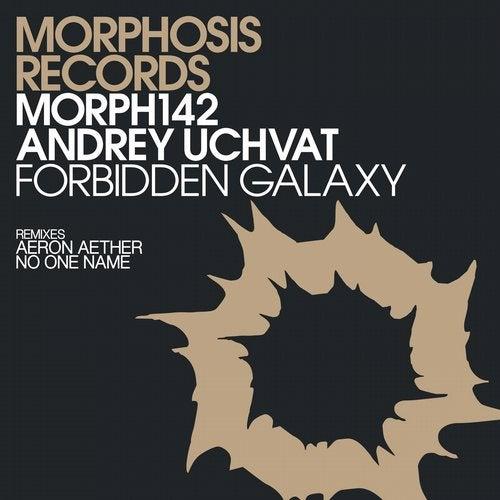 Andrey Uchvat - Forbidden Galaxy 2019 [EP]