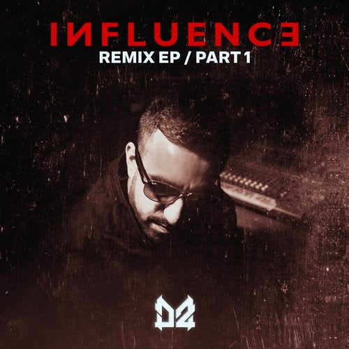 Dope Ammo - Influence Remix EP (Part 1) [EP] 2019