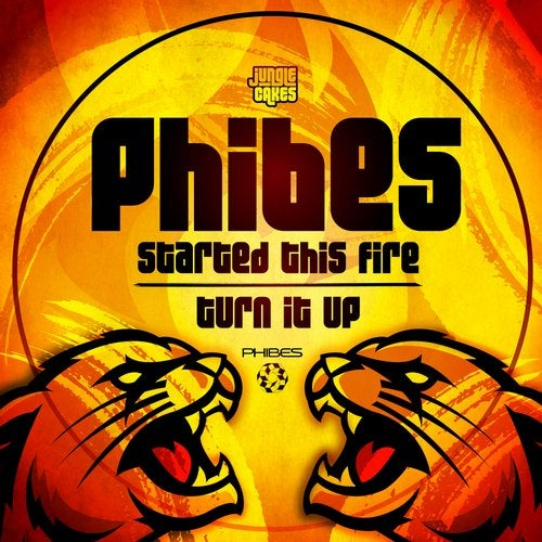 Phibes - Started This Fire / Turn It Up 2019 [EP]