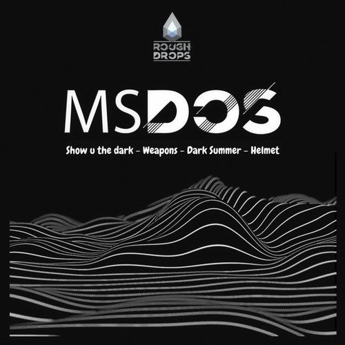 mSdoS - Rough Drops 2 2019 (EP)