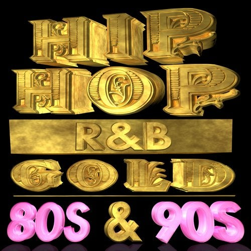 Hip Hop R&B Gold 80s & 90s (Re-Recorded Versions) [X-Ray