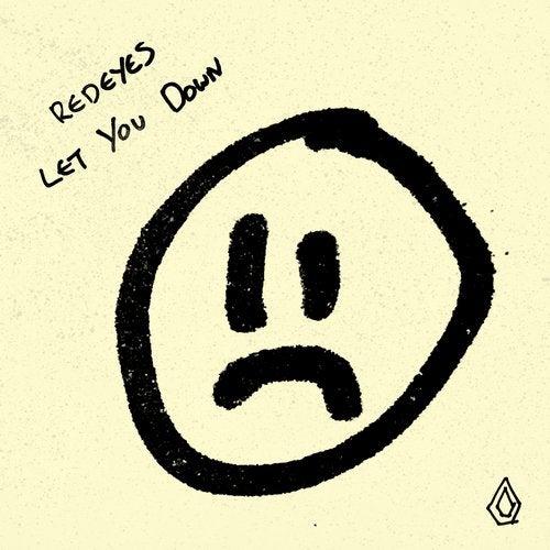 Redeyes - Let You Down 2018 [EP]