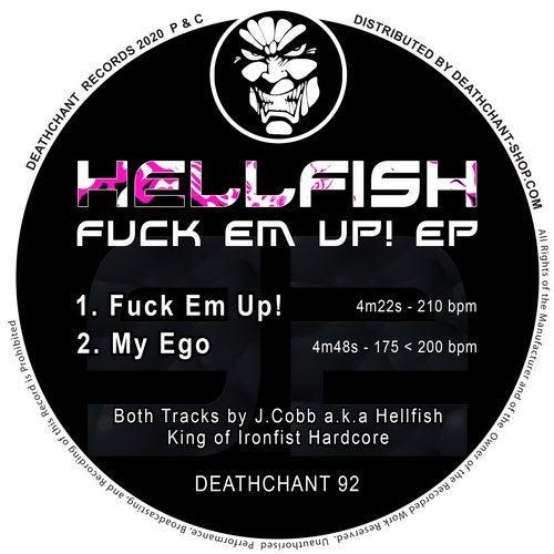 Hellfish - Fuck Em Up! EP
