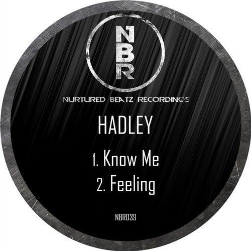Hadley - Know Me / Feeling 2019 [EP]