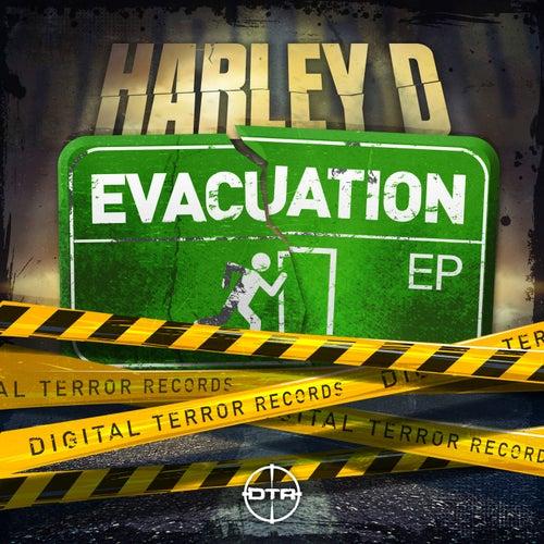 Harley D - Evacuation EP (DTR087)
