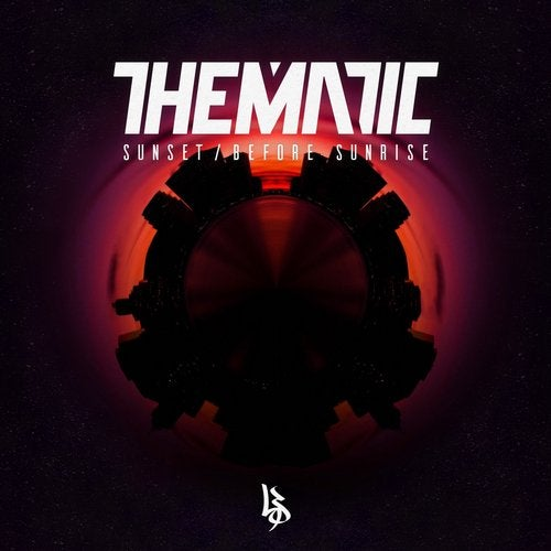 Thematic - Sunset / Before Sunrise 2018 [EP]