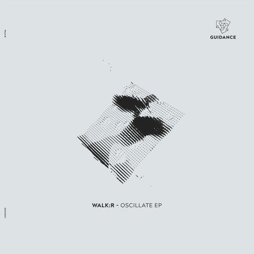 Walk:r - Oscillate EP