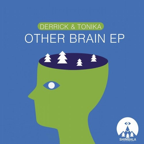 Derrick & Tonika — Other Brain (EP) 2018