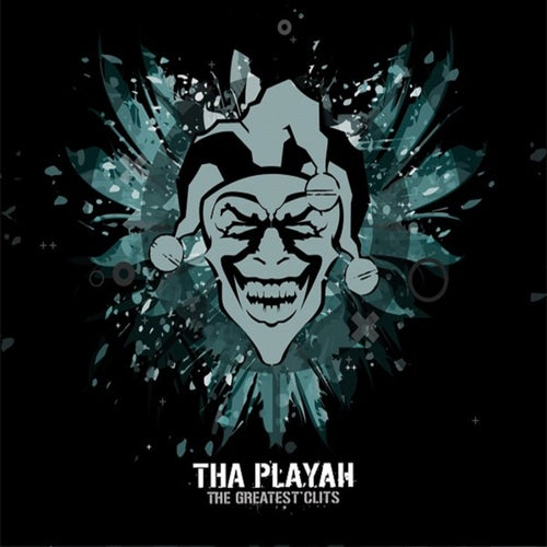 Tha Playah - The Greatest Clits (Album) [CLDG2021008]