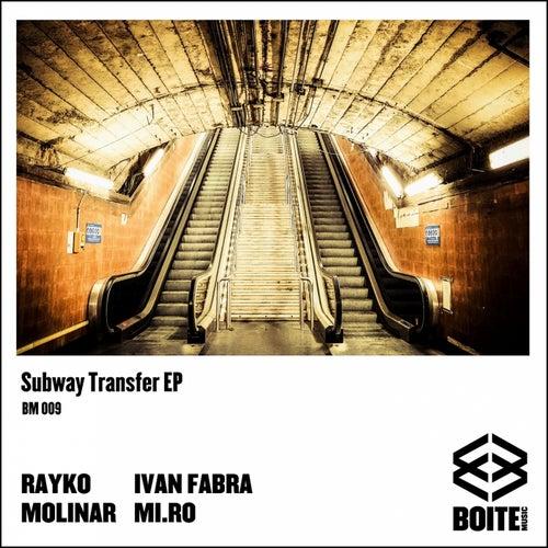 VA – Subway Transfer – EP – (Boite Music)