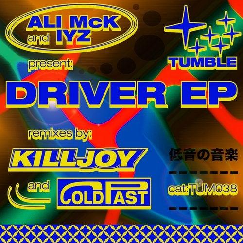 IYZ, Ali McK - Driver 2019 [EP]