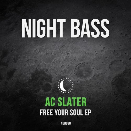 AC Slater - Free Your Soul (EP) 2019