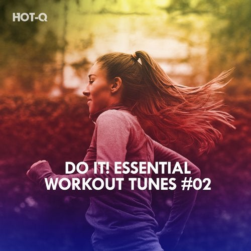 Do It! Essential Workout Tunes, Vol  02 [LW Recordings] :: Beatport