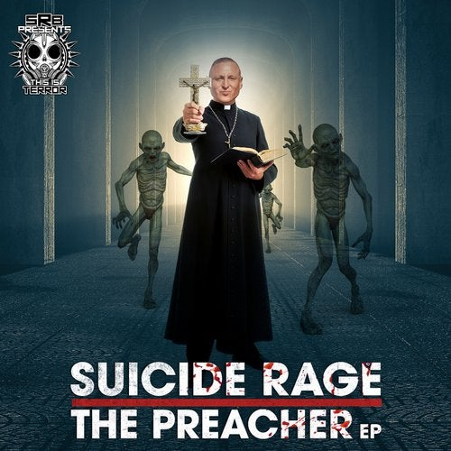 Suicide Rage - The Preacher (EP) 2019