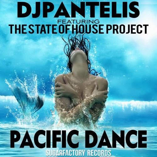 DJ Pantelis,  The State Of House Project - Pacific Dance