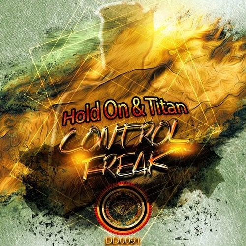 Control Freak - Hold On vs. Titan 2019 [EP]