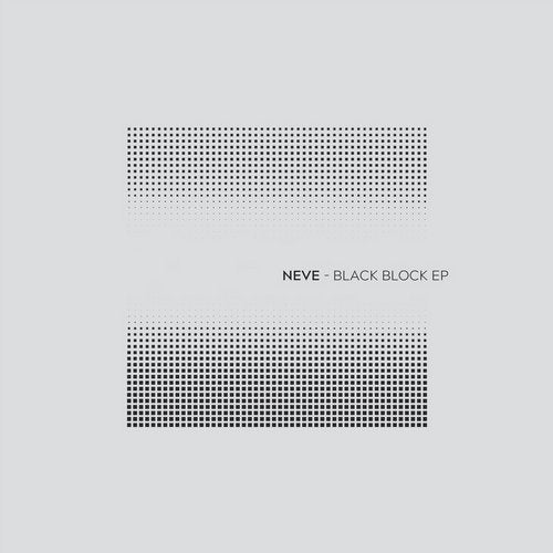 Neve - Black Block 2019 [EP]