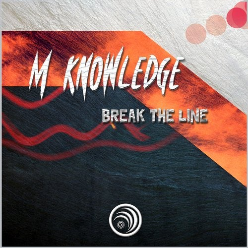 M Knowledge - Break The Line 2019 [EP]