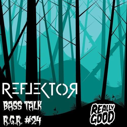 Reflektor — Bass Talk (EP) 2018