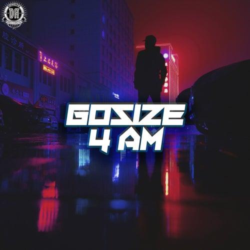 Download Gosize - 4 AM (The Album) [DZR34634] mp3