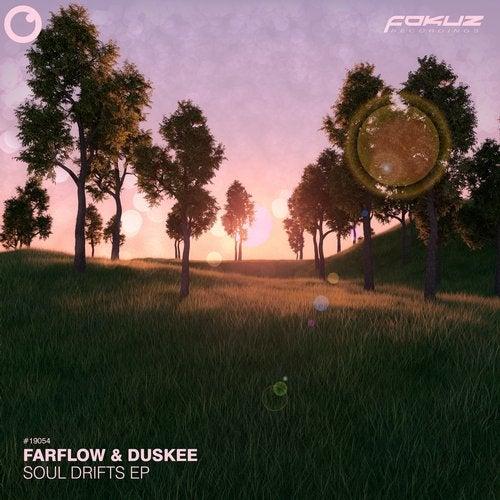 Duskee & FarFlow - Soul Drifts [EP] 2019