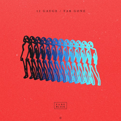 Download Fade Black - 12 Gauge / Far Gone (CRIT164D) mp3