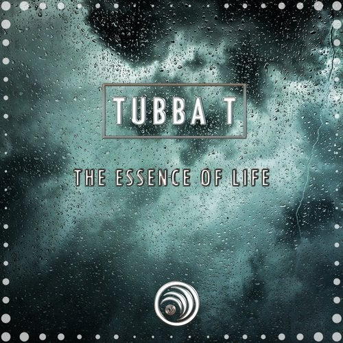 Tubba T - The Essence Of Life