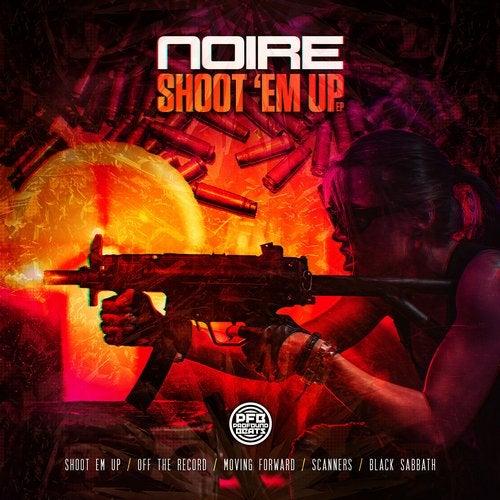Noire - Shoot 'em Up 2018 (EP)