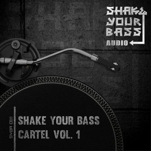 VA - SHAKE YOUR BASS CARTEL VOL. 1 [EP] 2015